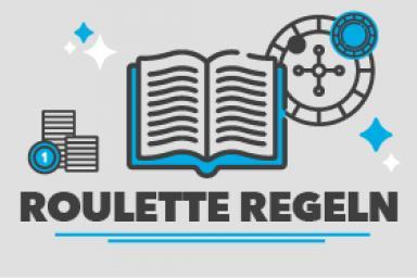 Roulette Regeln: Wir erklären Ihnen die Spielregeln in drei Minuten
